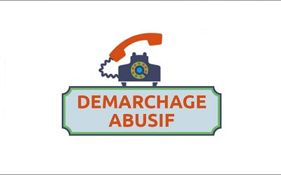 ATTENTION DEMARCHAGE ABUSIF