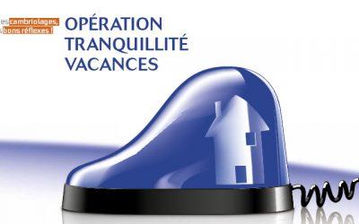 OPERATION TRANQUILLITE VACANCES